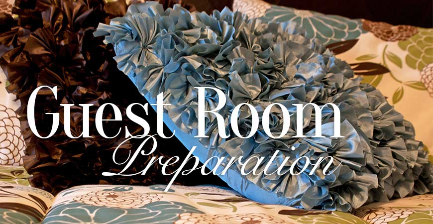 Guest Room Preparation