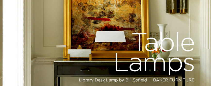 Selecting a table lamp